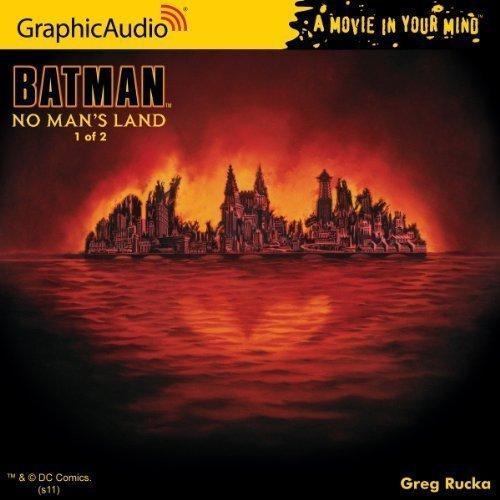 by Greg Rucka DC Comics: Batman - No Man's Land (1 of 2) (2011) Audio CD