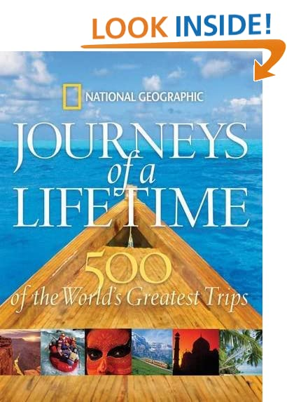 Journeys of a Lifetime: 500 of the World's Greatest Trips - Travel Coffee Table Books: Amazon.com