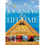 Journeys of a Lifetime: of the World's Greatest Trips 500