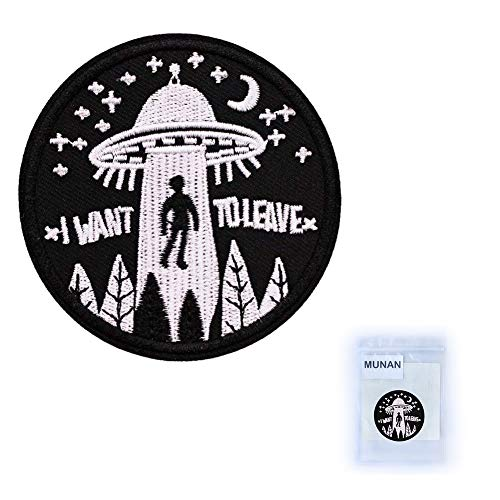 MUNAN I Want to Leave Patch for Clothing, Pack of 2 Different Design, Iron on Patches Alien UFO Sew on Appliques for Jackets, Jeans, Costume, Backpacks