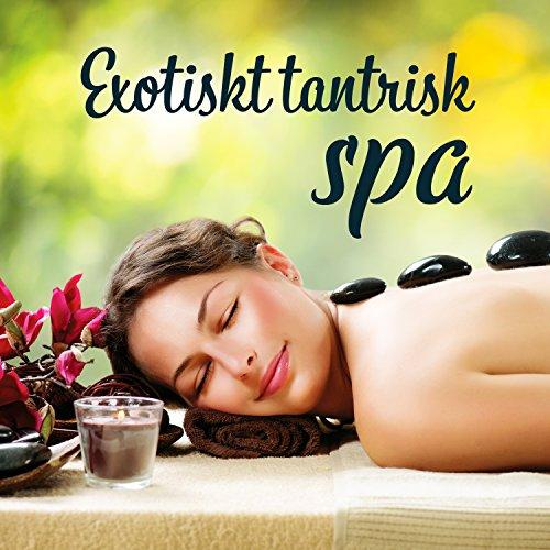 Spa Passion - Exotiskt tantrisk spa: Avkoppling och erotisk massage, tantra yoga, passion och sexualitet, sensuella Bali spa
