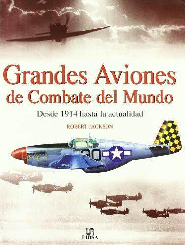Descargar Libro Grandes Aviones De Combate Del Mundo Robert Jackson