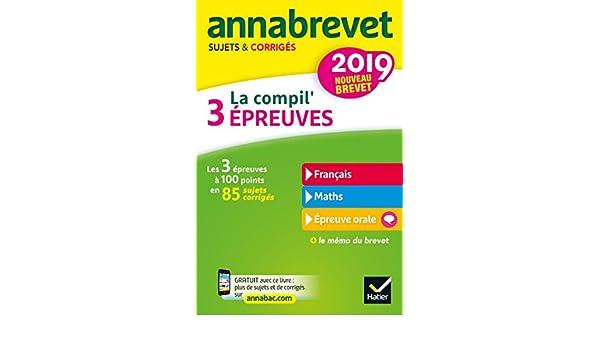 La compil 3 épreuves : Sujets et corrigés français-maths-épreuve orale: Collectif: 9782401050082: Amazon.com: Books
