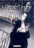 img - for [ Hard Story BY Altuna, Horacio ( Author ) ] { Hardcover } 2006 book / textbook / text book