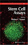 Stem Cell Assays, Vemuri, Mohan C., 1588297446
