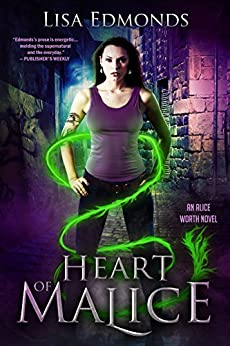 Heart of Malice (Alice Worth Book 1) by [Edmonds, Lisa]