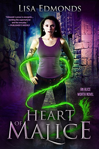(Heart of Malice (Alice Worth Book 1) )