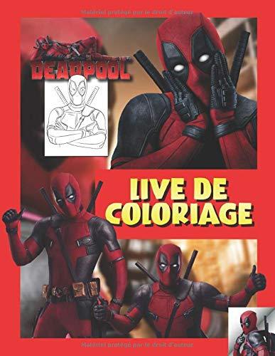 Amazon Fr Deadpool Livre De Coloriage Livre De Coloriage Special Pour Les Fans Box Coloring Livres