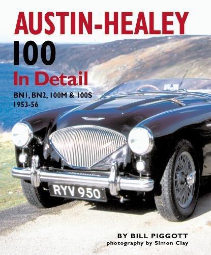 Austin-Healey 100 In Detail: BN1, BN2, 100M & 100S 1953-56 ebook