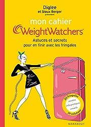 Mon cahier Weight Watchers - pour maîtriser les fringales