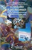 img - for El oceano y sus recursos, VIII. El aprovechamiento de los recursos del mar (La Ciencia Para Todos) (Spanish Edition) book / textbook / text book