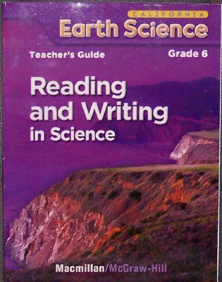 Reading and Writing in Science Grade 6 (California Earth Science)