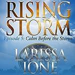 Calm Before the Storm | Larissa Ione