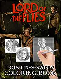 Lord Of The Flies Dots Lines Swirls Coloring Book: Great