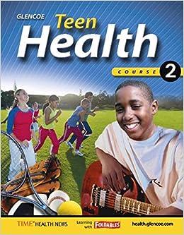 `PORTABLE` Teen Health, Course 2, Student Edition. Ciudad Buick Organica since bolas Spartan drives Burriana