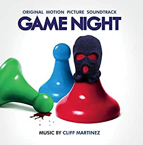 Game Night (Original Motion Picture Soundtrack)
