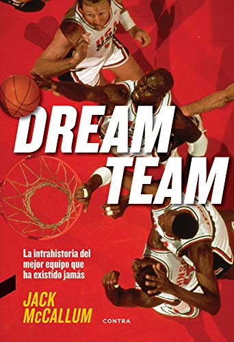 Pdf Outdoors Dream Team: La intrahistoria del mejor equipo que ha existido jamás (Spanish Edition)