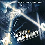 Sky Captain and the World of Tomorrow Soundtrack edition (2004) Audio CD