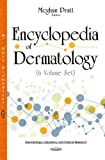 Encyclopedia of Dermatology
