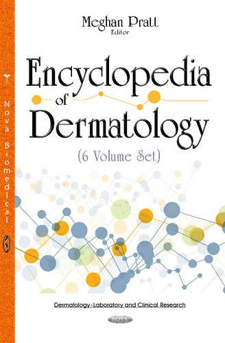 Encyclopedia of Dermatology