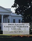 Meet Amazing Americans Workbook: Pocahontas