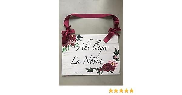 Cartel Aquí Viene la Novia para Bodas con flores grandes ...