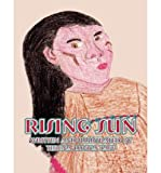 img - for [ Rising Sun ] By Terena Luvica Taff ( Author ) [ 2011 ) [ Paperback ] book / textbook / text book