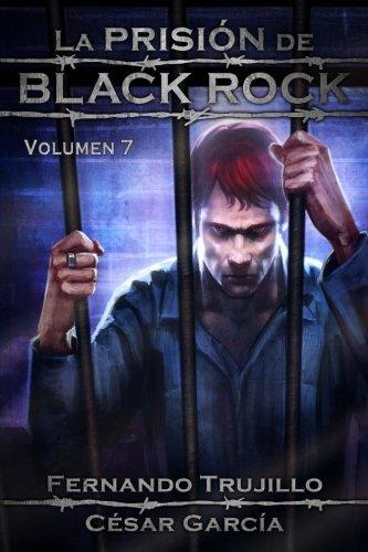 Download La Prisión de Black Rock. Volumen 7 (Spanish Edition) ebook
