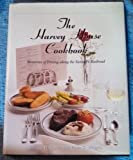Harvey House Cookbook, George H. Foster and Peter C. Weiglin, 1563520338