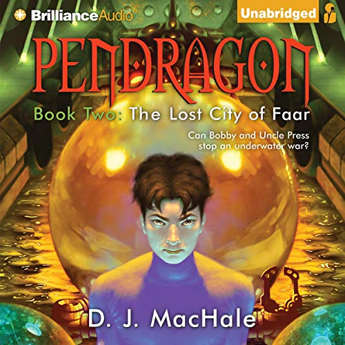 The Lost City of Faar: Pendragon, Book 2 ()