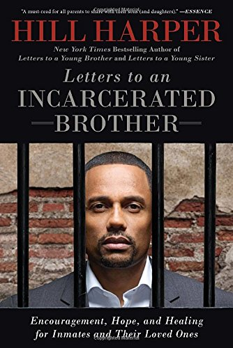 Search : Letters to an Incarcerated Brother: Encouragement, Hope, and Healing for Inmates and Their Loved Ones