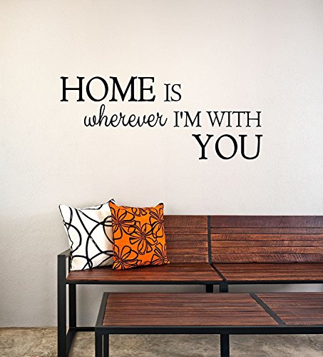 Home Is Wherever Im With You Vinyl Decal Wall Sticker Quote   24  W X 10  H  Black  Matte