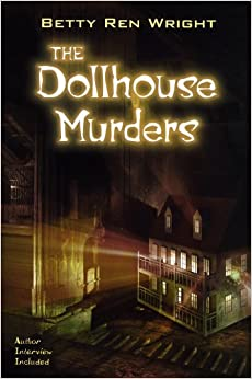 The Dollhouse Murders Betty Ren Wright 9780823421725