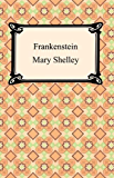 Frankenstein [with Biographical Introduction]