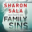 Family Sins Audiobook by Sharon Sala Narrated by Charles Constant