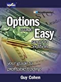 Options Made Easy: Your Guide to Profitable Trading [OPTIONS MADE EASY 2/E -OS]
