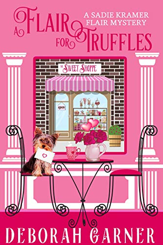 A Flair for Truffles (The Sadie Kramer Flair Mysteries Book 4) by [Garner, Deborah]