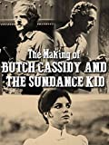 DVD : The Making of Butch Cassidy and the Sundance Kid