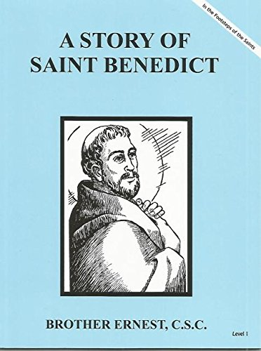 A Story of Saint Benedict Dujarie Brother Ernest, C.S.C. (In the Footsteps of Saints)