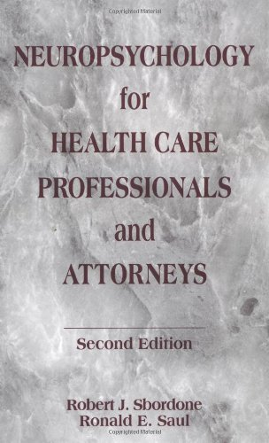 Download Neuropsychology for Health Care Professionals and Attorneys, Second Edition Pdf
