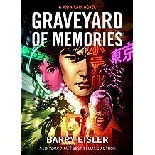 Graveyard of Memories [Kindle in Motion] (A John Rain Novel Book 8) (English Edition)