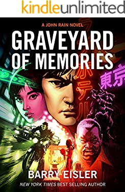 Graveyard of Memories [Kindle in Motion] (A John Rain Novel)