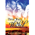 Three Ways to Wicked (Wicked Shores Book 1)