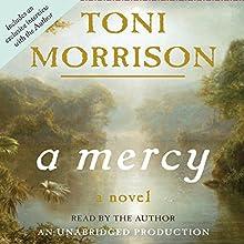 A Mercy | Livre audio Auteur(s) : Toni Morrison Narrateur(s) : Toni Morrison