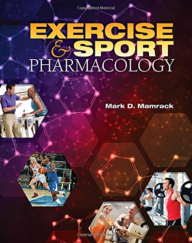 Exercise and Sport Pharmacology by Routledge