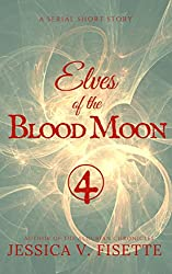 Elves of the Blood Moon Pt. 4