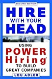 img - for Hire With Your Head: Using POWER Hiring to Build Great Teams, 2nd Edition by Lou Adler (2002-09-13) book / textbook / text book