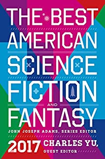 Book Cover: The Best American Science Fiction and Fantasy 2017