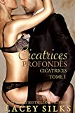 Cicatrices profondes (French Edition)