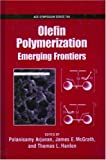 img - for Olefin Polymerization: Emerging Frontiers book / textbook / text book